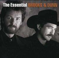 Brooks & Dunn - Essential Brooks & Dunn