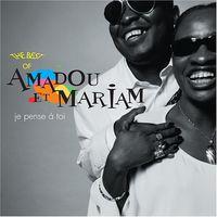 Amadou Et Mariam - Je Pense a Toi: Best of