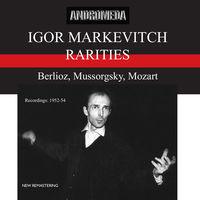 Berlioz - Markevitch Rarities: Rias