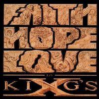 King's X - Faith Hope Love [Vinyl]