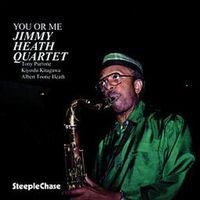 Jimmy Heath - You or Me