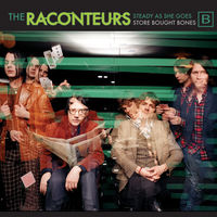 The Raconteurs - Steady, As She Goes / Store Bought Bones [Vinyl Single]