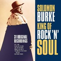 Solomon Burke - King Of Rock N Soul