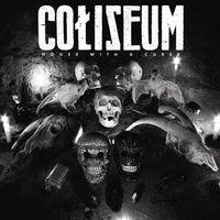 Coliseum - House With A Curse [Digipak]
