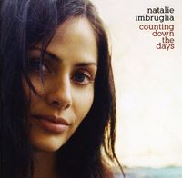 Natalie Imbruglia - Counting Down The Days [Import]