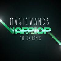 Magic Wands - Warrior (XX Remix)