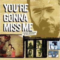 Roky Erickson - You're Gonna Miss Me