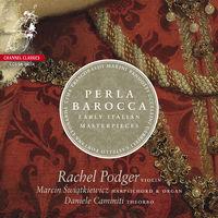 Rachel Podger - Perla Barocca-Early Italian Masterpieces