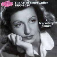 Youra Guller - Art of Youra Guller (Prelude & Fugue/Ballade 4)