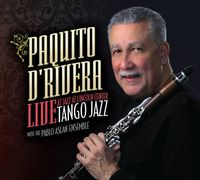 Paquito D'Rivera - Live At Jazz At Lincoln Center
