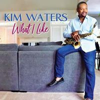 Kim Waters - What I Like