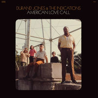 Durand Jones & The Indications - American Love Call (Blk)