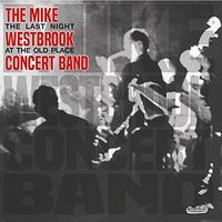 Mike Westbrook - Last Night At The Old Place