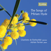 DE ROTHSCHILD/WATKINS - Songs of Miriam Hyde