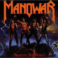 Manowar - Fighting The World [Import]