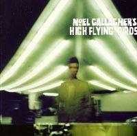 Noel Gallagher's High Flying Birds - Noel Gallagher's High Flying Birds [Import]