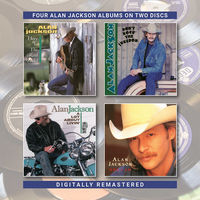 Alan Jackson - Here In The Real World / Don't Rock The Jukebox / A Lot About Livin (&A Little Bout Love) / Who Am I