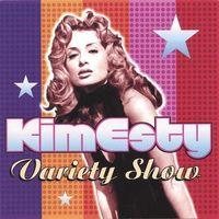 Kim Esty - Variety Show