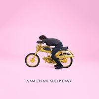Sam Evian - Sleep Easy [Limited Edition Vinyl Single]