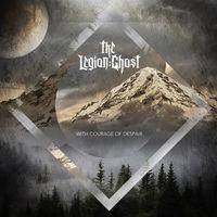 Legion - With Courage Of Despair