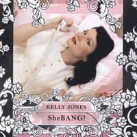 Kelly Jones - Shebang