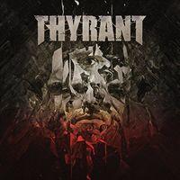 Thyrant - What We Left Behind (Uk)