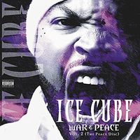 Ice Cube - War & Peace, Vol. 2 (The Peace Disc)