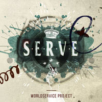 WorldService Project - Serve [Digipak]