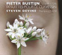 Steven Devine - P. Bustijn: IX Suittes Pour Le Clavessin