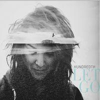 Hundredth - Let Go [Vinyl]