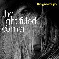 The Grown Ups - Light-Filled Corner