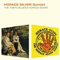Horace Silver - Tokyo Blues + Horace-Scope [Import]