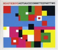 Beastie Boys - Hot Sauce Committee Pt. 2