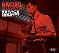 Dexter Gordon - Espace Cardin 1977 [Digipak]
