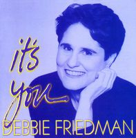 Debbie Friedman - It's You