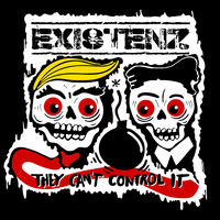 Existenz - They Can't Control It