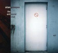 Alan Pasqua - The Antisocial Club