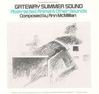 Ann Mcmillan - Gateway Summer Sound: Abstracted Animal
