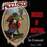 Accused - Murder In Montana [Colored Vinyl]