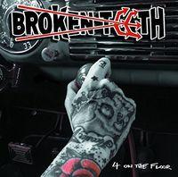 Broken Teeth - Four On The Floor