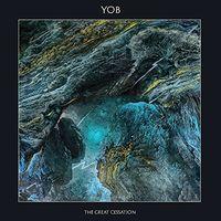 Yob - Great Cessation [Reissue]