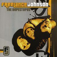 Freelance Johnson - Thedopestopus