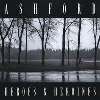 Robert Ashford - Heroes & Heroines