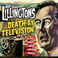 Lillingtons - Death By Television
