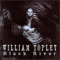 William Topley - Black River
