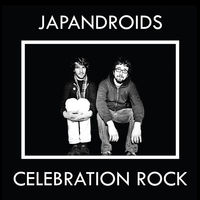 Japandroids - Celebration Rock (Dlcd)
