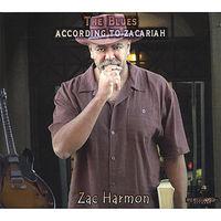 Zac Harmon - Blues According To Zacariah