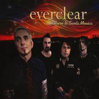 Everclear - Return to Santa Monica