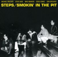 Steps Ahead - Smokin In The Pit