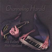 Jay Eudaly - Channeling Harold